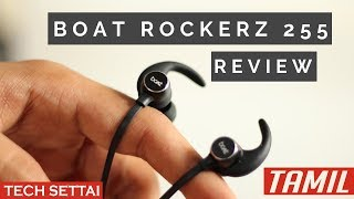 Boat Rockerz 255 Review and unboxing | Wireless earphones Under 1500 Rs. | TAMIL | tech settai