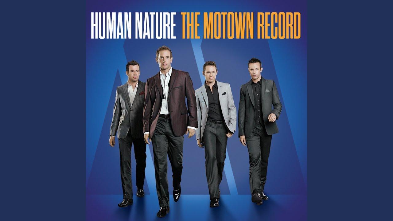 Human Nature Motown Group Youtube