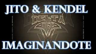 IMAGINANDOTE JITO FT KENDEL VIDEO PROMO Link de DownLoad en la descripcion.
