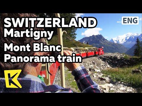 【K】Switzerland Travel-Finhaut[스위스 여행-팡우]몽블랑으로 가는 파노라마 열차/Mont Blanc/Panorama train/Emosson