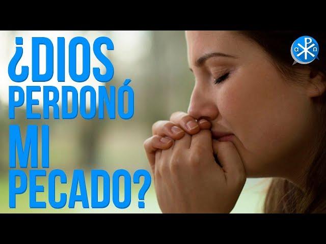 ¿Dios Perdonó Mi Pecado?   Perseverancia - P. Gustavo Lombardo