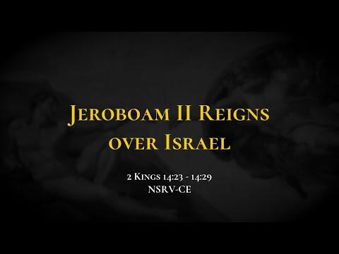 Jeroboam II Reigns Over Israel - Holy Bible, 2 Kings 14:23-14:29