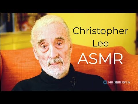 Unintentional ASMR 💤 Sleep quickly as Christoper Lee speaks softly