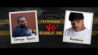 SLAP Battles: Fatherhood vs Deadbeat Dad (Omega Sparx vs KamBINO)