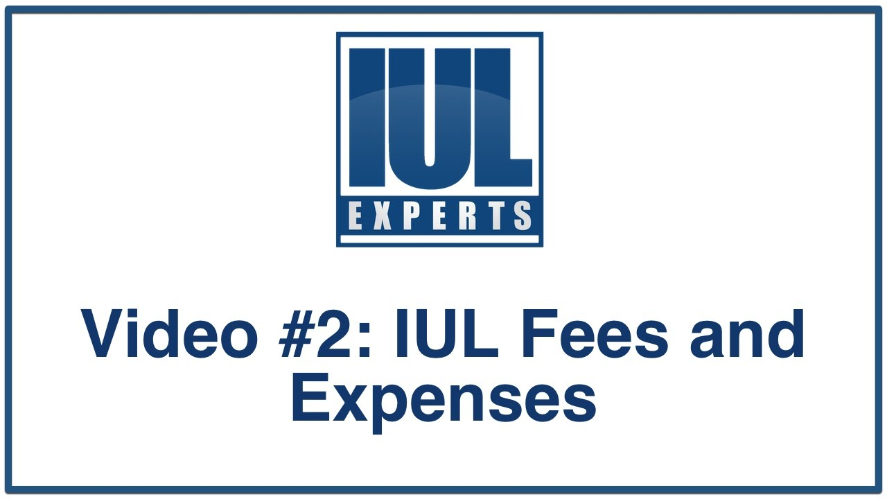 Indexed Universal Life Insurance - Fees and Expenses - YouTube