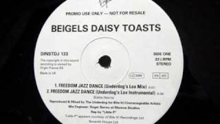 Beigels Daisy Toasts - Freedom Jazz Dance (Underdog