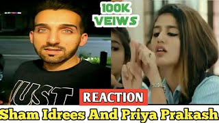 Priya Prakash VS Sham Idrees | Reaction Video | The Sham Idrees Fan