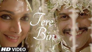 Tere Bin Video Song - Wazir