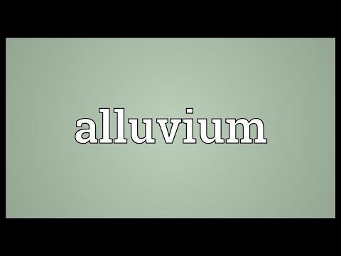 Alluvium Meaning