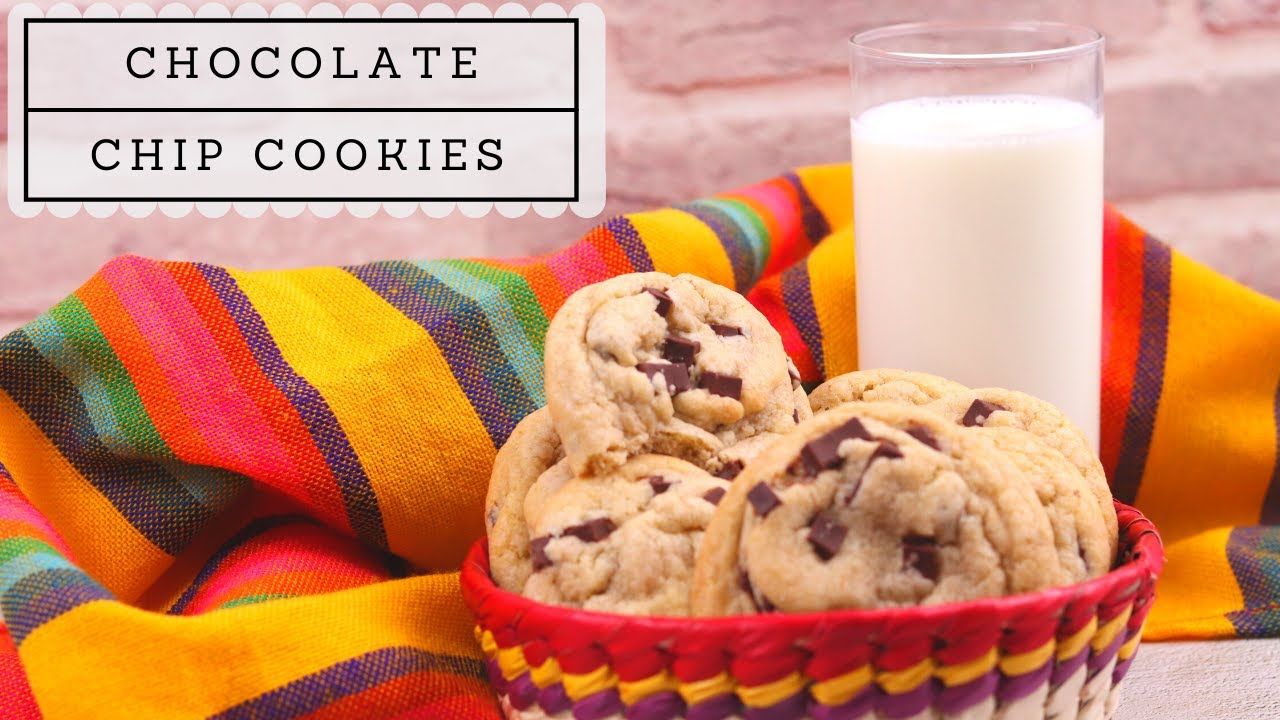 How to make the BEST Chocolate Chip Cookies! @Mex Mundo