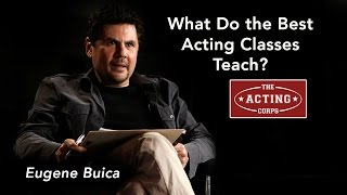 What Do the Best Acting Classes Teach?