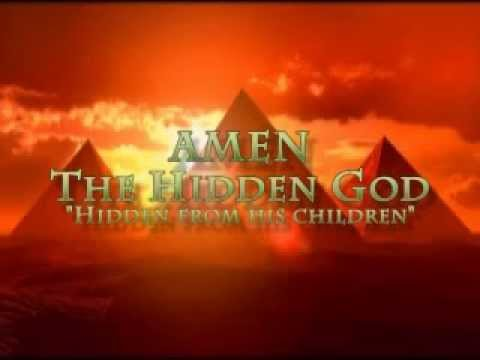 Amen The Hidden God Youtube