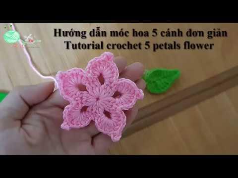 Hướng dẫn móc hoa len 5 cánh đơn giản – Mẫu 15 | Tutorial crochet a simple 5 petals flower