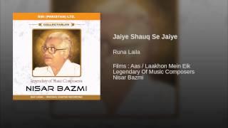 Jaiye Shauq Se Jaiye