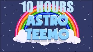 Repeat youtube video Astro Teemo 10 hours