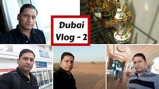 #sharmaji in dubai - part 2 | dubai ki garmi ufff