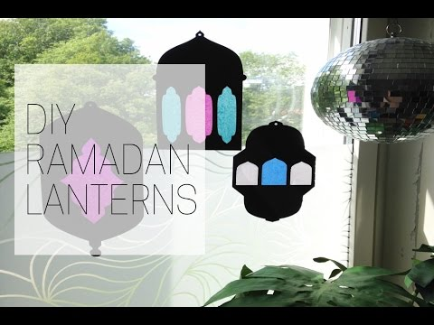 Diy Ramadan Lanterns Youtube