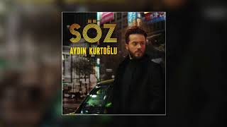 Aydın Kurtoğlu - Söz (Alaturka Versiyon) Resimi
