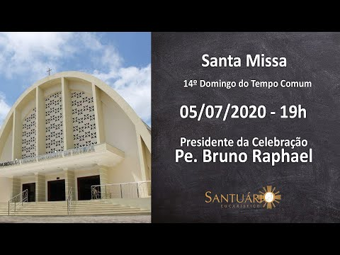 Santa Missa - 05/07/2020 - 19h - Pe. Bruno