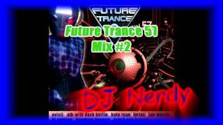 DJ Nerdy - Future Trance 57 Mix #2