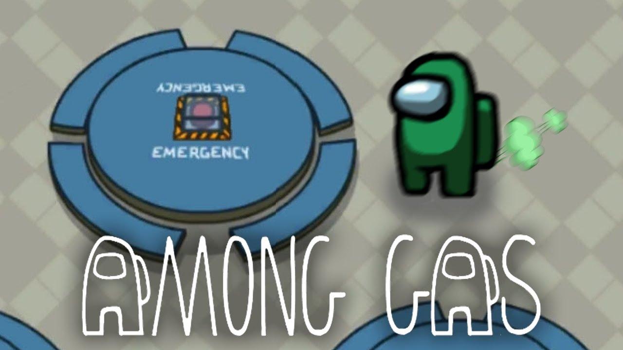 Among Gas (Among Us meme) - YouTube