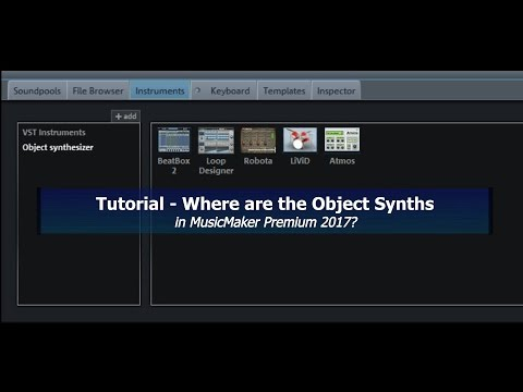 Tutorial 016 MusicMaker 2017 Find and Use the Hidden Object Synthesizers