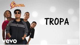 Download Siakol - Tropa (Lyric Video)