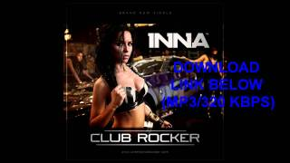 INNA - Club Rocker (Official iTunes Version) [Radio Edit]