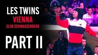Les Twins VIENNA Club Schwarzenberg 09.04.2019 Part II