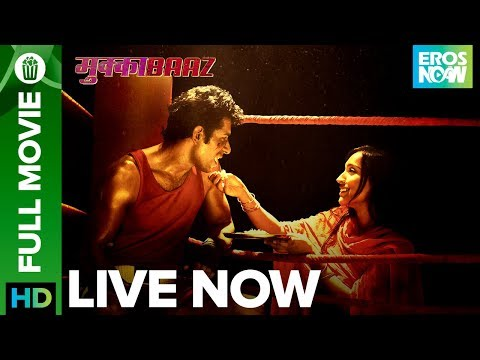 Mukkabaaz | Full Movie Live on Eros Now | Vineet Kumar, Zoya, Jimmy Shergill & Ravi Kishan thumbnail