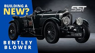 BENTLEY BLOWER - CLASSIC CAR RECREATED