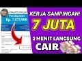 - 7 JUTA 2 MENIT LANGSUNG CAIR! | Aplikasi Penghasil Uang Tercepat 2020