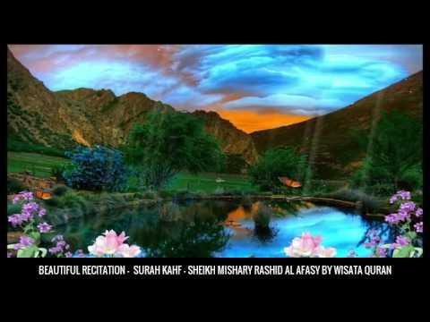 Download Lagu Surah Al Kahfi FULL سُوۡرَةُ الکهف Sheikh Mishary Rashid Al Afasy