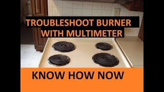 Electric Stove Burner Not Working - Troubleshoot With Multimeter