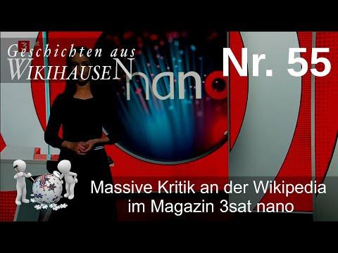 Massive Kritik an der Wikipedia im Magazin 3sat nano | #55 Wikihausen