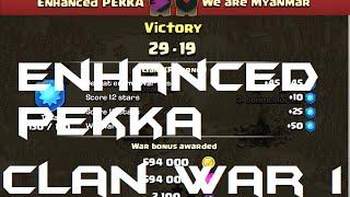 Clash of Clans Enhanced Pekka Clan War Review #1