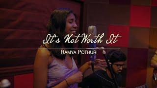 Ramya Pothuri It S Not Worth It Live Session Compass Box Music