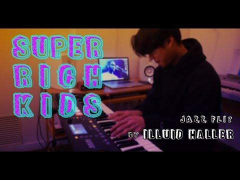 Super Rich Kids - Frank Ocean (ILLUID HALLER Jazz Flip)