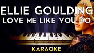 Ellie Goulding - Love Me Like You Do | Lower key Piano Karaoke Instrumental Lyrics Cover Sing Along