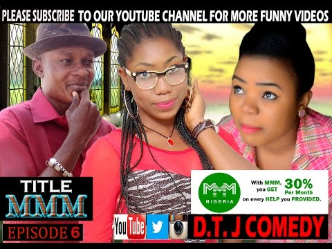D.T.J COMEDY - MMM (EPISODE6) THIS VIDEO WILL MAKE YOU LOVE D.T.J COMEDY MORE