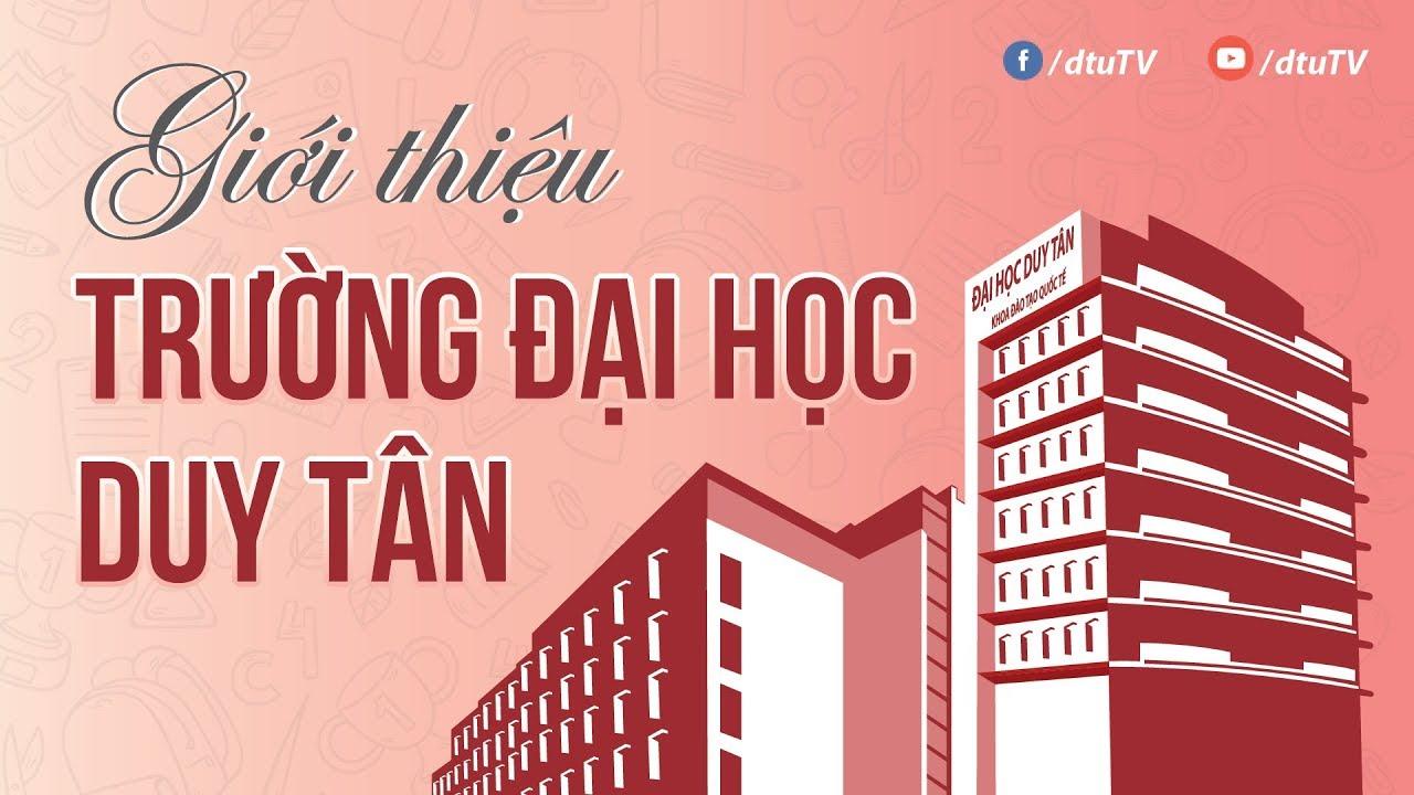[dtuTV] Clip Giới thiệu về trường Đại học Duy Tân (DTU)