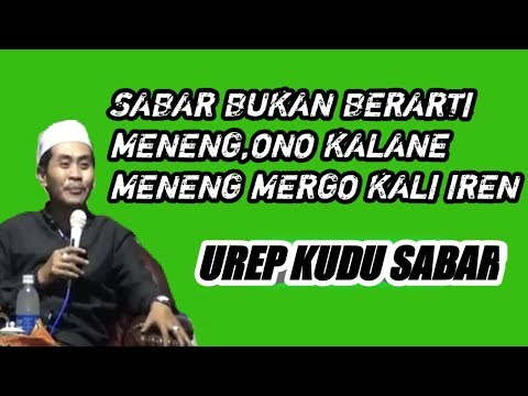 SABAR  !! Bukan Kog Meneng,Mungkin Iso Kali iren Wkk KH Anwar Zahid Terbaru