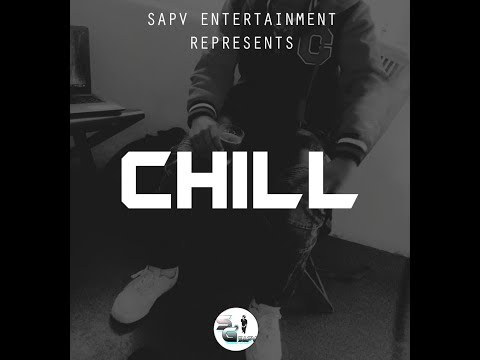 SGSAPV - Chill (Ft. Juno B) (Taste Remix)