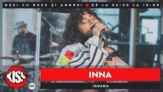 INNA - Iguana (Live KissFM)