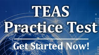 TEAS Practice Test -  Free TEAS Exam Review