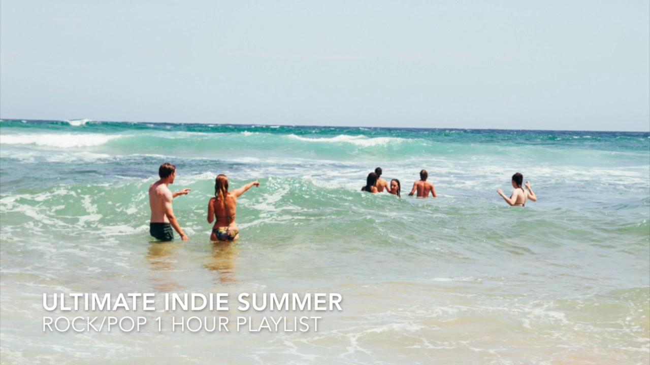 Indie/Rock/Pop Compilation 1 Hour Playlist (JUNE/JULY 2017) Summer