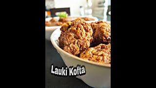 Most delicious Lauki khofta Recipe