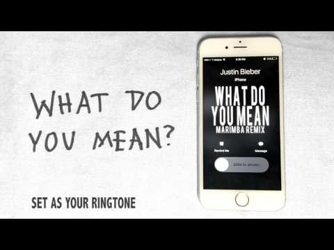 Justin Bieber What Do You Mean Marimba Remix Ringtone