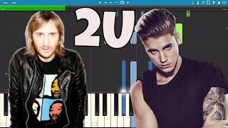Video David Guetta ft. Justin Bieber - 2U - Piano Tutorial / Cover - Instrumental download MP3, 3GP, MP4, WEBM, AVI, FLV Februari 2018