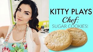 KittyPlaysChef: Sugar Cookies pt. 1! | Kitty Plays